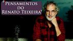 Pensamentos do Renato Teixeira
